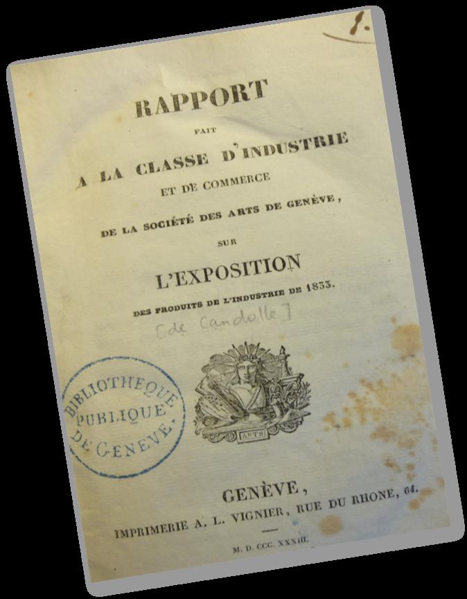Rapport sur l'exposition industrielle de 1833 à Genève par le président de la Société des arts A.-P. de Candolle